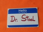 Dr. Stool name tag.   © Norine Dresser photo collection.